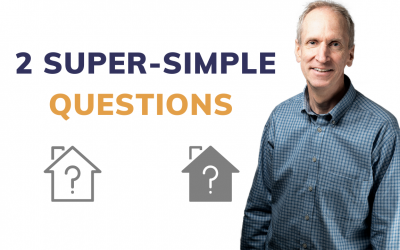 2 Super-Simple Questions for Evaluating Investments